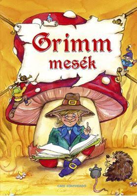 - - GRIMM MESÉK