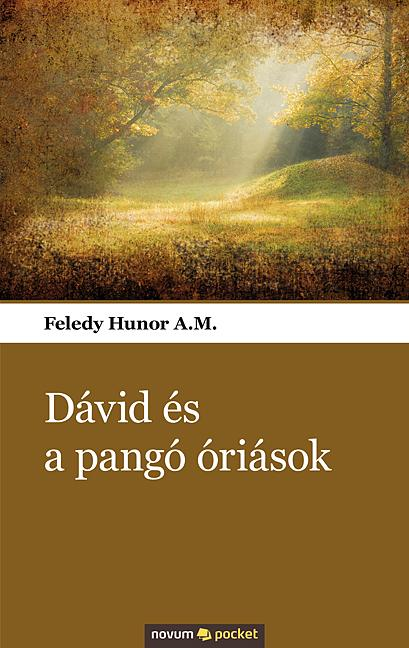 DÁVID ÉS A PANGÓ ÓRIÁSOK