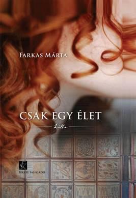 CSAK EGY ÉLET - LILLA