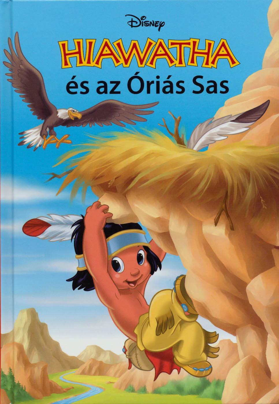 HIAWATHA ÉS AZ ÓRIÁS SAS (DISNEY KÖNYVKLUB)