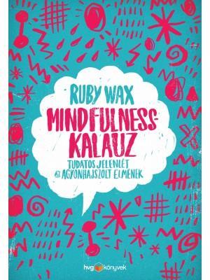 WAX, RUBY - MINDFULNESS-KALAUZ