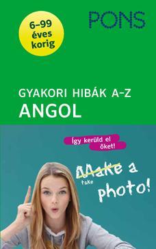 GYAKORI HIBÁK A-Z - ANGOL (PONS)