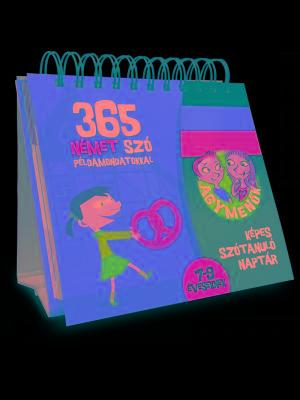 365 NÉMET SZÓ PÉLDAMONDATOKKAL 7-9 ÉVESEKNEK - AGYMENÕK KÉPES SZÓTANULÓ NAPTÁR