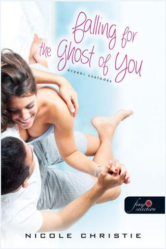 FALLING FOR THE GHOST OF YOU - ÉRZÉKI CSALÓDÁS
