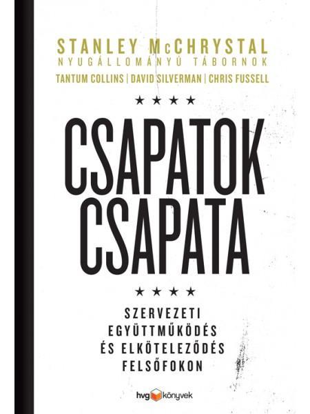 MCCHRYSTAL, STANLEY – COLLINS, TANTUM - CSAPATOK CSAPATA