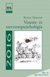 VEZETÉS- ÉS SZERVEZETPSZICHOLÓGIA (2016)