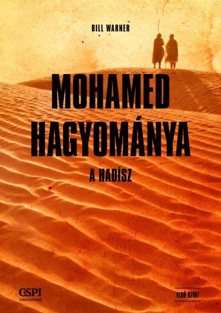 MOHAMED HAGYOMÁNYA - A HADÍSZ
