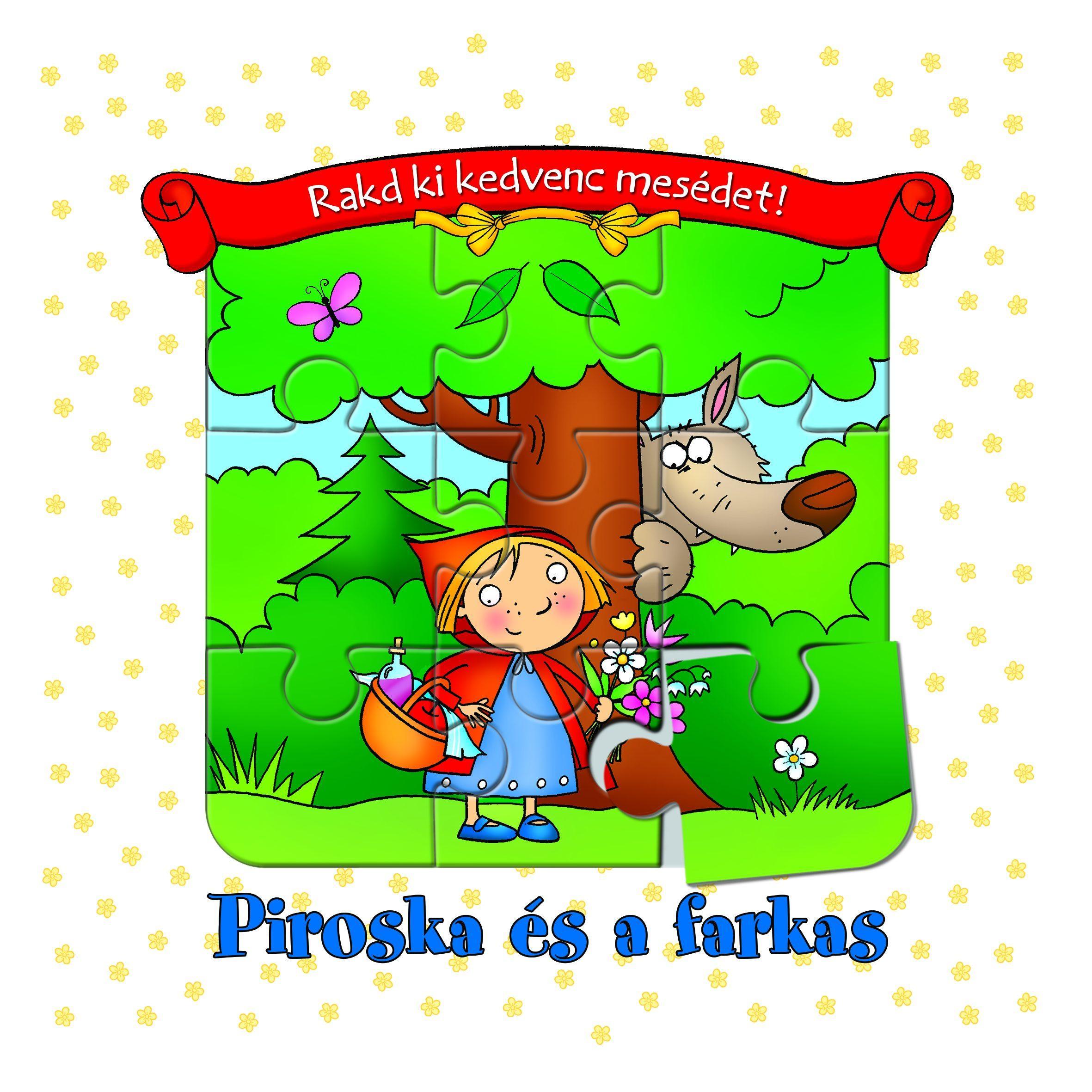 PIROSKA ÉS A FARKAS - RAKD KI KEDVENC MESÉDET!