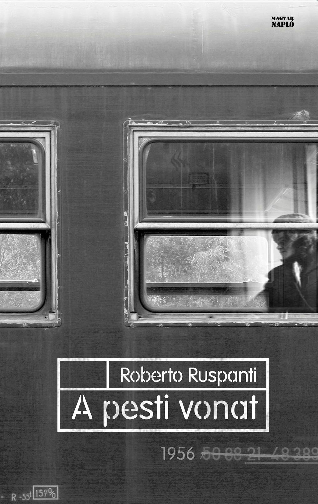RUSPANTI, ROBERTO - A PESTI VONAT