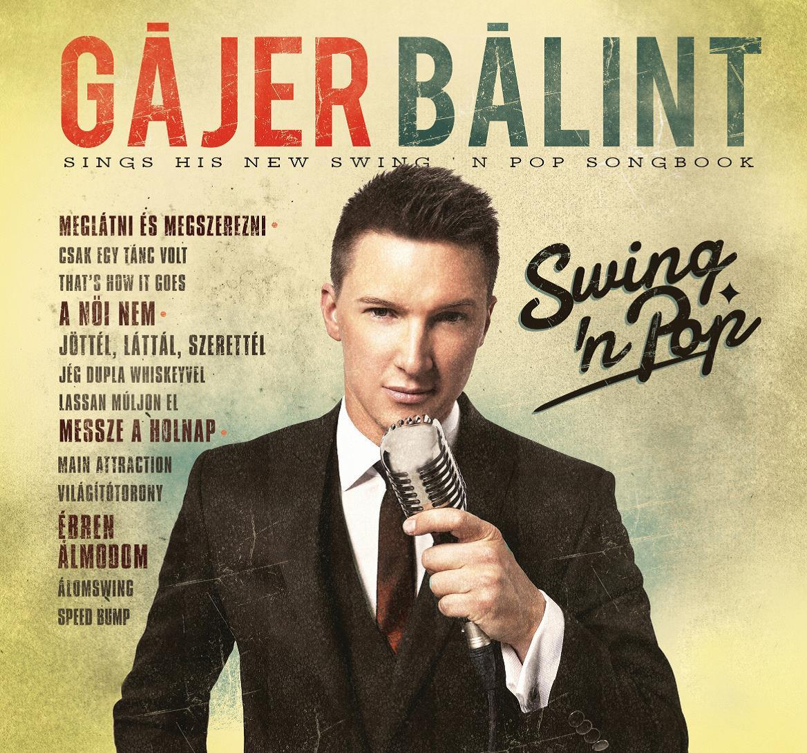 GÁJER BÁLINT - SWING'N POP - CD -