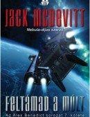MCDEVITT, JACK - FELTÁMAD A MÚLT