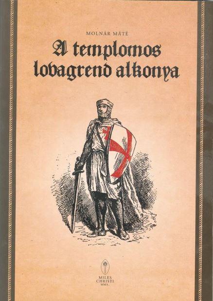 A TEMPLOMOS LOVAGREND ALKONYA