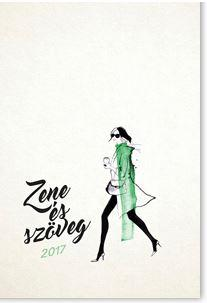 ZSÉDA 2017 - ZENE ÉS SZÖVEG