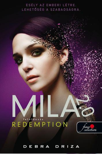 MILA 2.0 - REDEMPTION - FELOLDOZÁS - FÛZÖTT