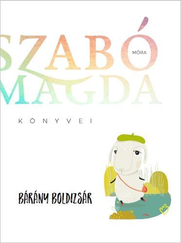 BÁRÁNY BOLDIZSÁR - SZABÓ MAGDA KÖNYVEI