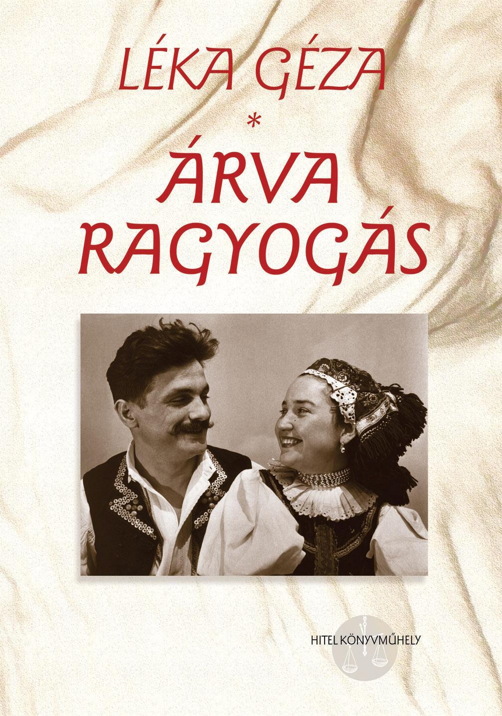 ÁRVA RAGYOGÁS