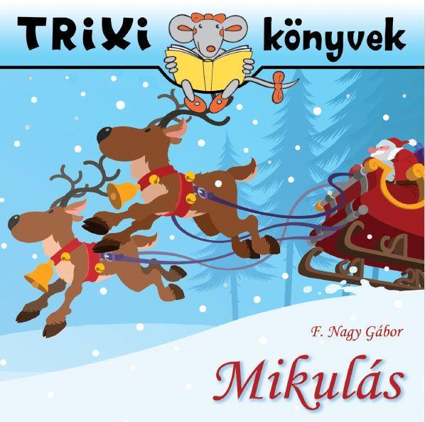 TRIXI KÖNYVEK - MIKULÁS