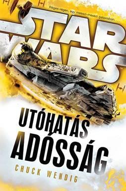 STAR WARS - UTÓHATÁS - ADÓSSÁG