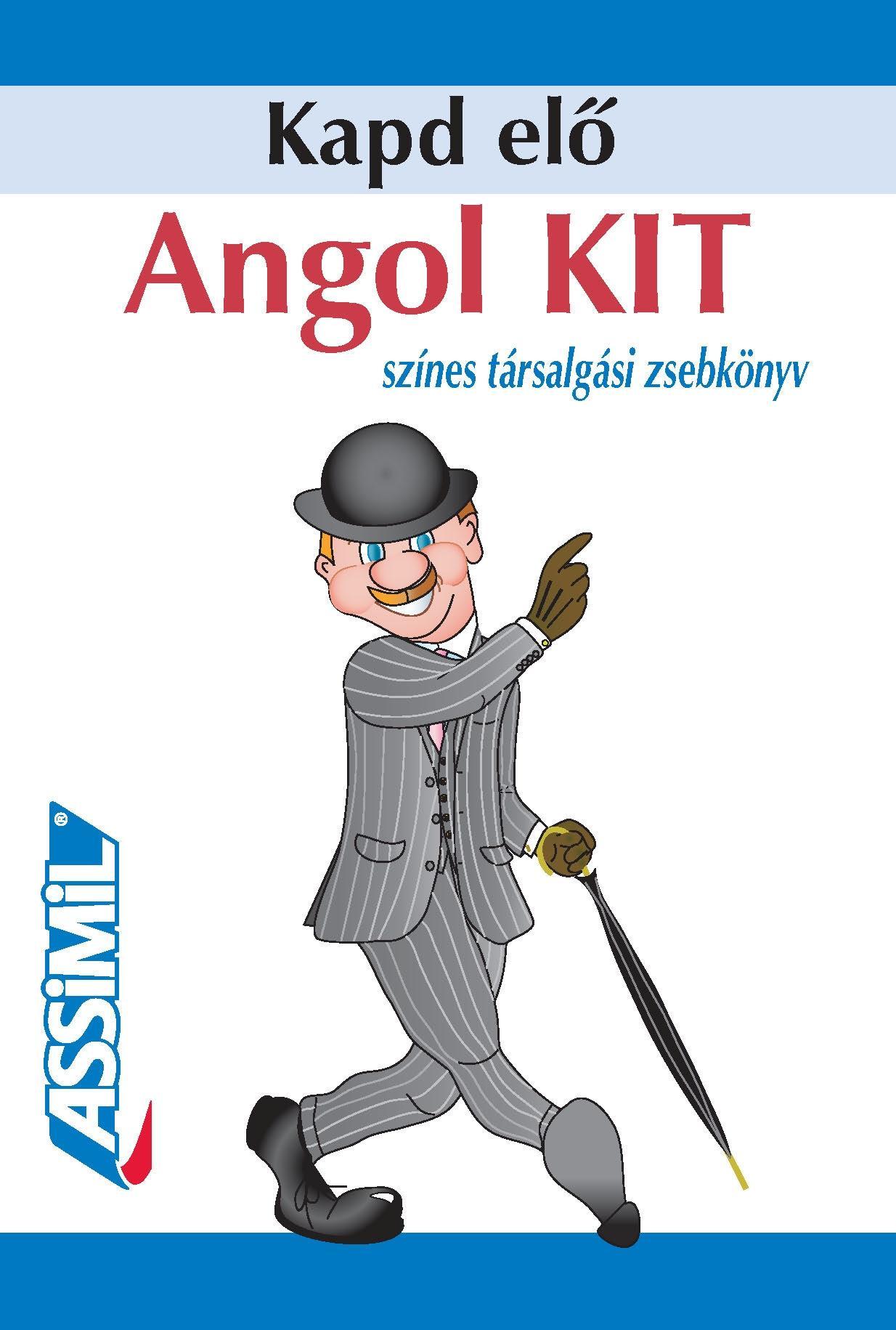 ANGOL KIT - KAPD ELŐ, SZÍNES TÁRSALGÁSI ZSEBKÖNYV