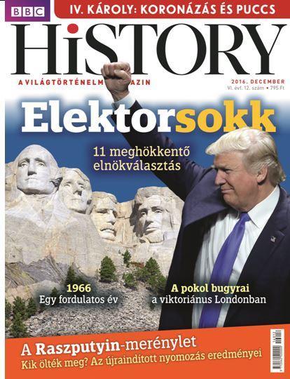 BBC HISTORY VI. ÉVF. - 2016/12.
