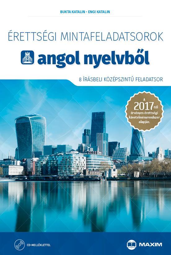 BUKTA KATLIN-ENGI KATALIN - ÉRETTSÉGI MINTAFELADATSOROK ANGOL NYELVBŐL - 8 ÍRÁSBELI KÖZÉPSZ. - CD-VEL
