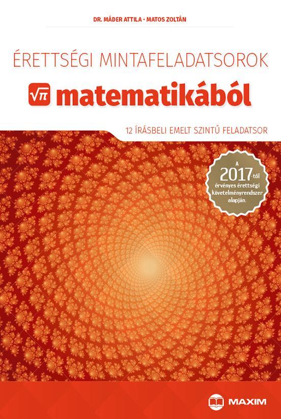 ÉRETTSÉGI MINTAFELADATSOROK MATEMATIKÁBÓL 2017 - EMELT SZINT