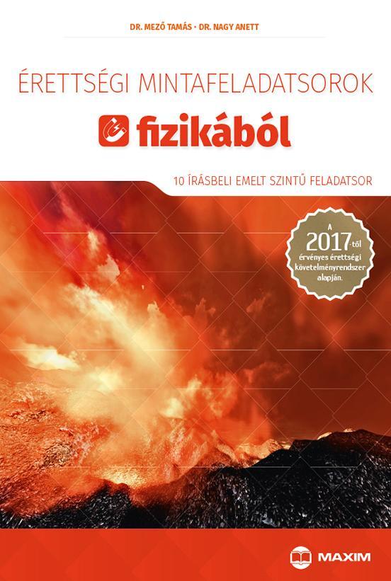 ÉRETTSÉGI MINTAFELADATSOROK FIZIKÁBÓL 2017 - 10 ÍRÁSBELI EMELT SZINTŰ FELADATSOR