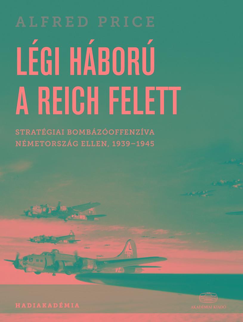 LÉGI HÁBORÚ A REICH FELETT