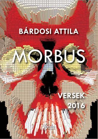 - - MORBUS - VERSEK 2016