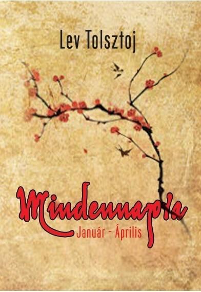 MINDENNAPRA - JANUÁR-ÁPRILIS