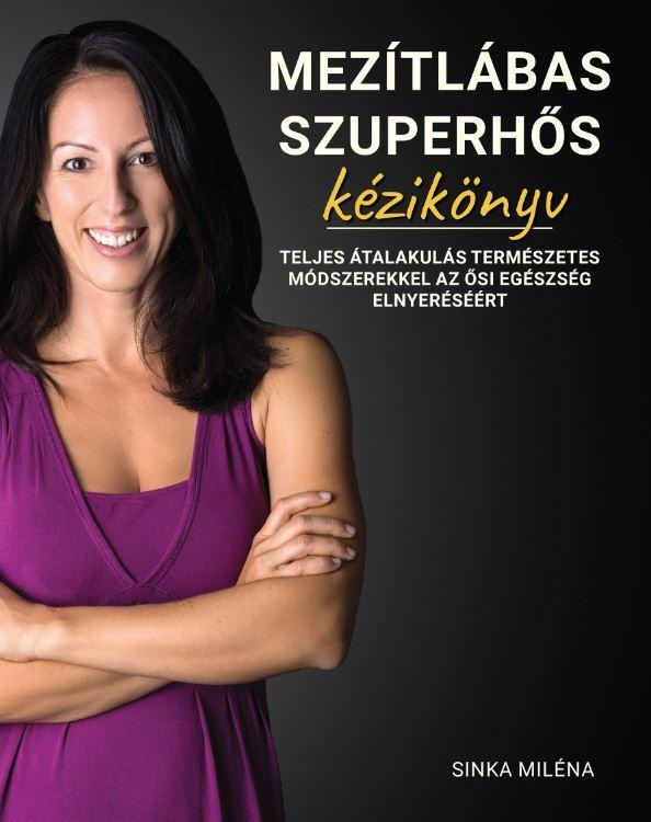 MEZÍTLÁBAS SZUPERHŐS - KÉZIKÖNYV