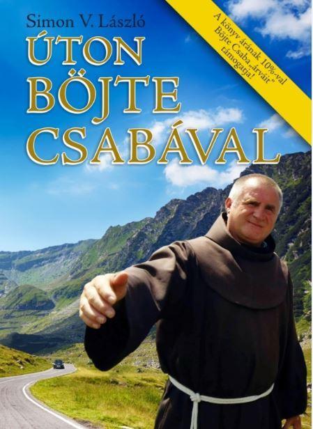 ÚTON BÖJTE CSABÁVAL