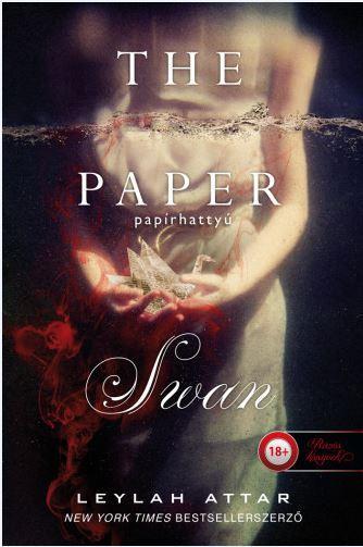 ATTAR, LEYLAH - THE PAPER SWAN - PAPÍRHATTYÚ