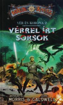 VÉRREL ÍRT SORSOK - VÉR ÉS KORONA 2.