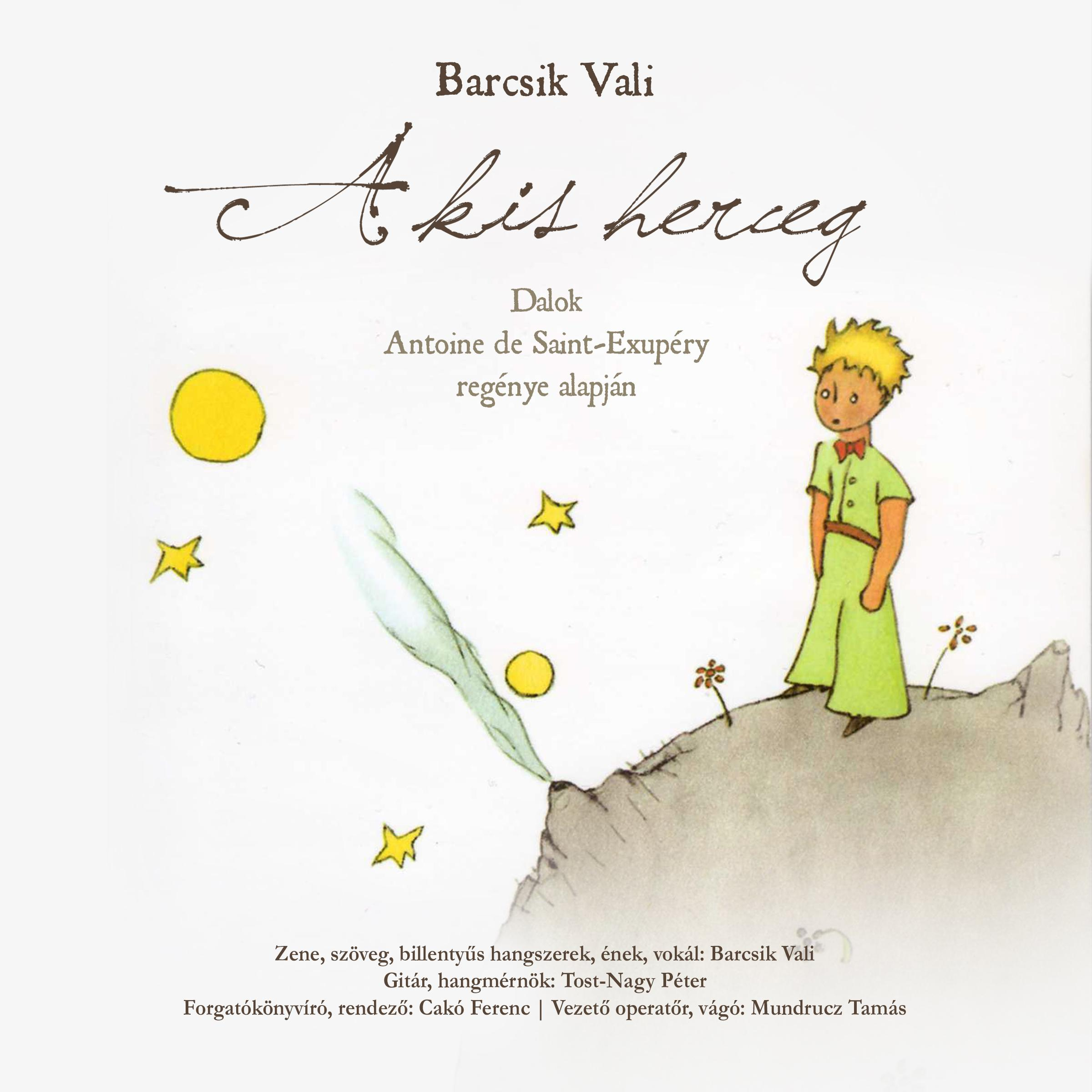 BARCSIK VALI - A KIS HERCEG - DALOK - CD -