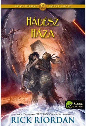 RIORDAN, RICK - HÁDÉSZ HÁZA - AZ OLIMPOSZ HŐSEI 4.