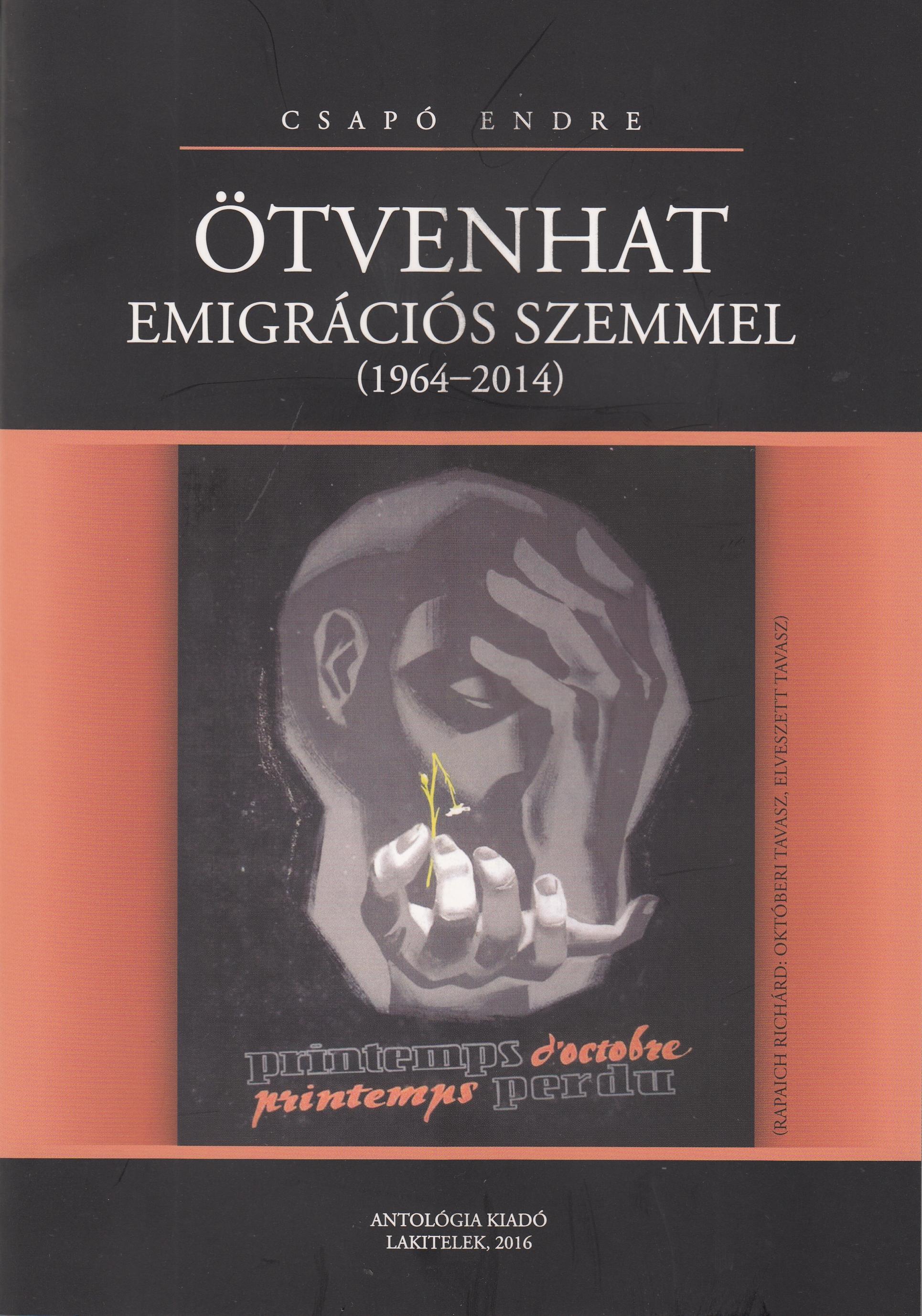 ÖTVENHAT EMIGRÁCIÓS SZEMMEL (1964-2014)