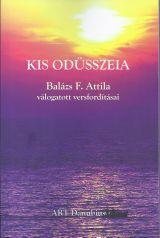 KIS ODÜSSZEIA - BALÁZS F. ATTILA VÁLOGATOTT VERSFORDÍTÁSAI
