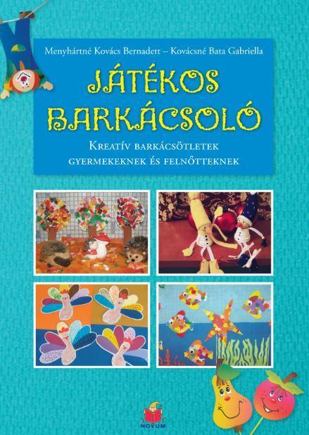 JÁTÉKOS BARKÁCSOLÓ