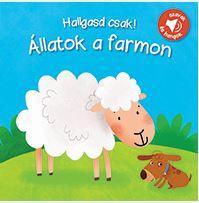ÁLLATOK A FARMON - HALLGASD CSAK! (SZAVAK ÉS HANGOK)