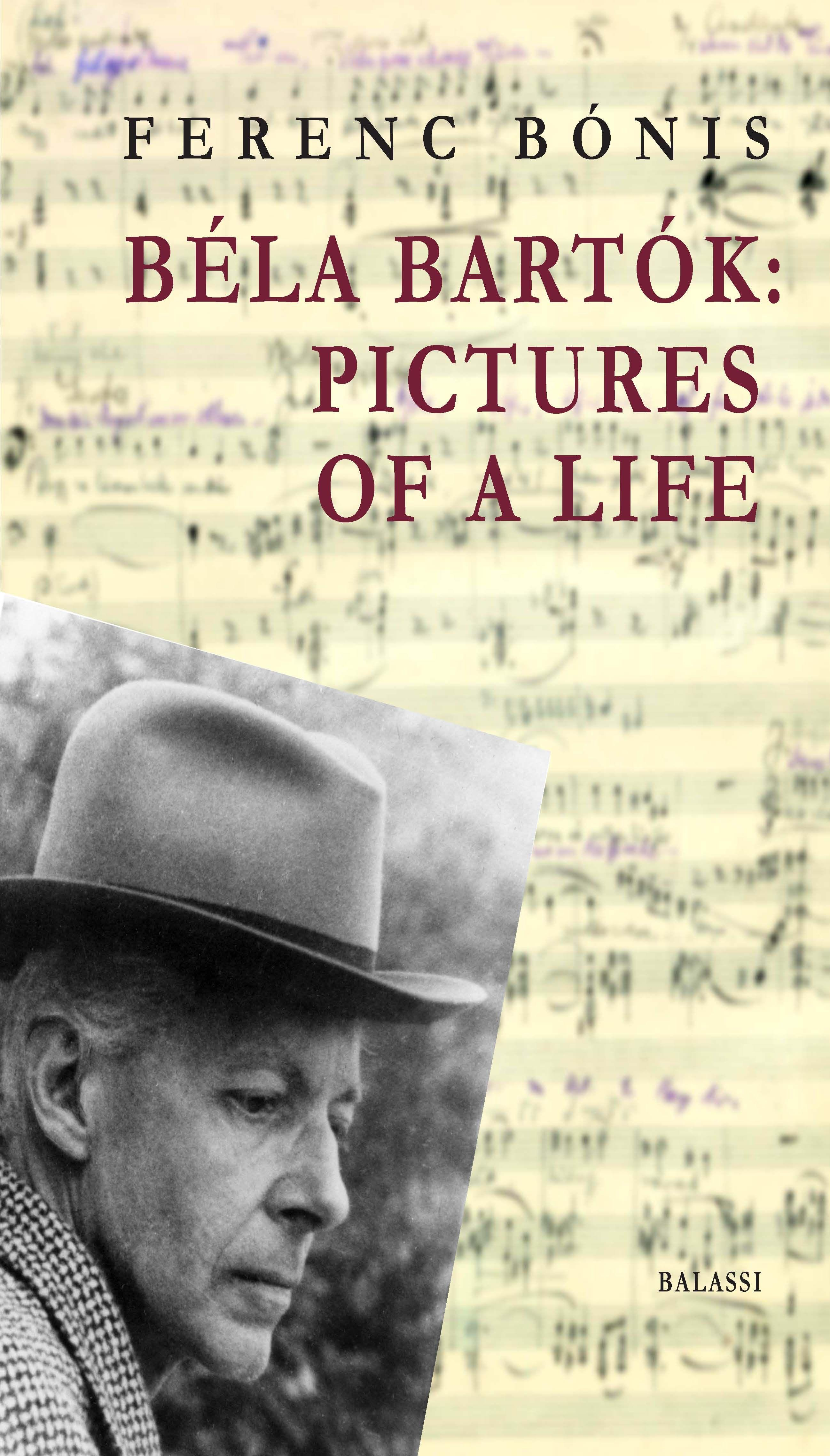 BÉLA BARTÓK: PICTURES OF A LIFE