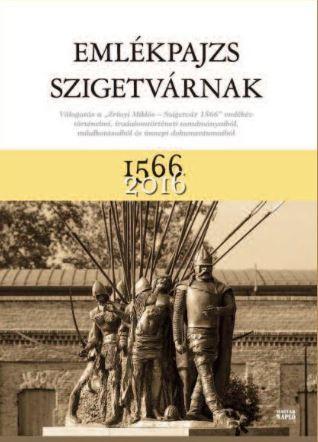 EMLÉKPAJZS SZIGETVÁRNAK 1566-2016