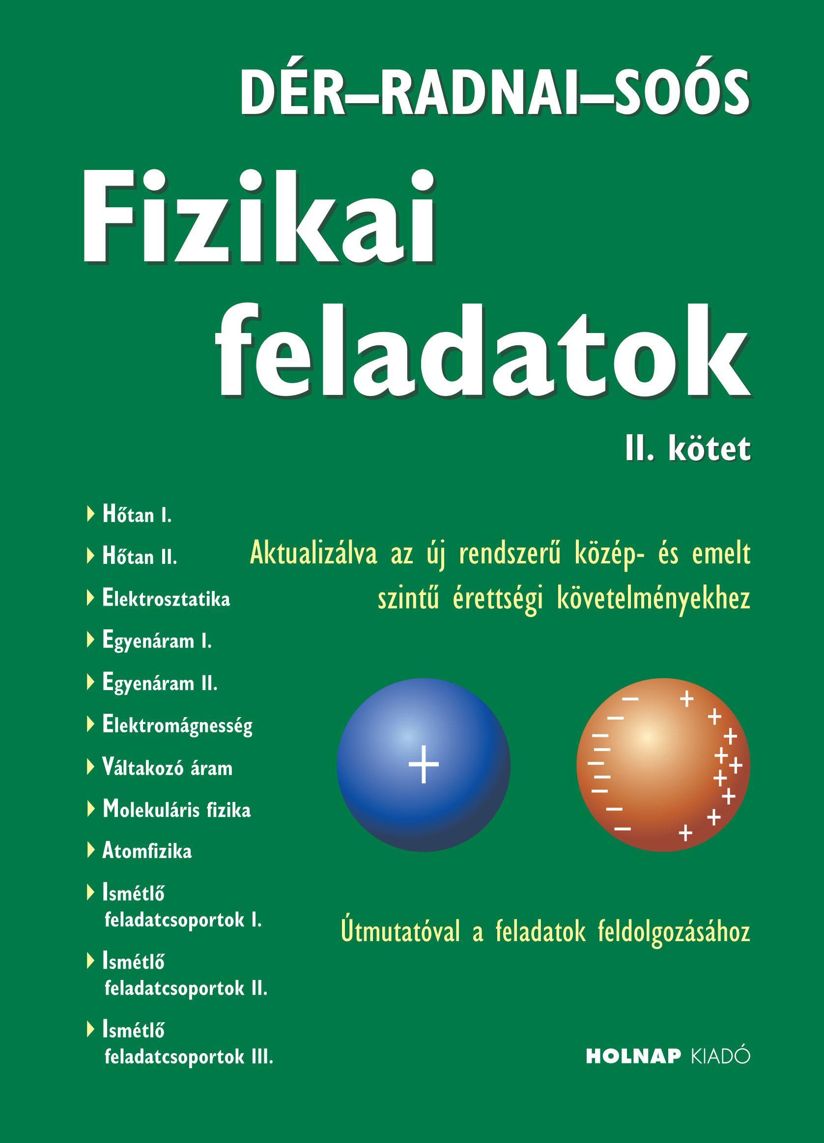 FIZIKAI FELADATOK II. KÖTET - AKTUALIZÁLT KIADÁS! (2017)