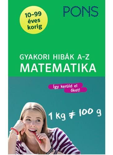 GYAKORI HIBÁK A-Z   - MATEMATIKA (PONS)