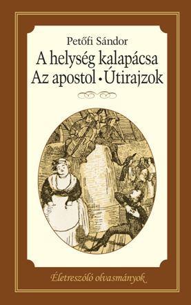 A HELYSÉG KALAPÁCSA - AZ APOSTOL - ÚTIRAJZOK