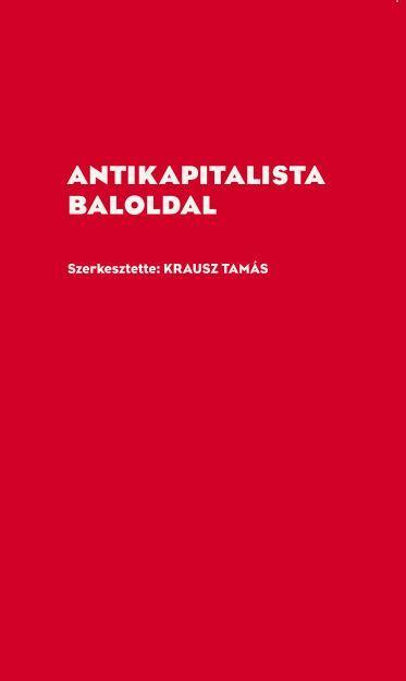 - - ANTIKAPITALISTA BALOLDAL