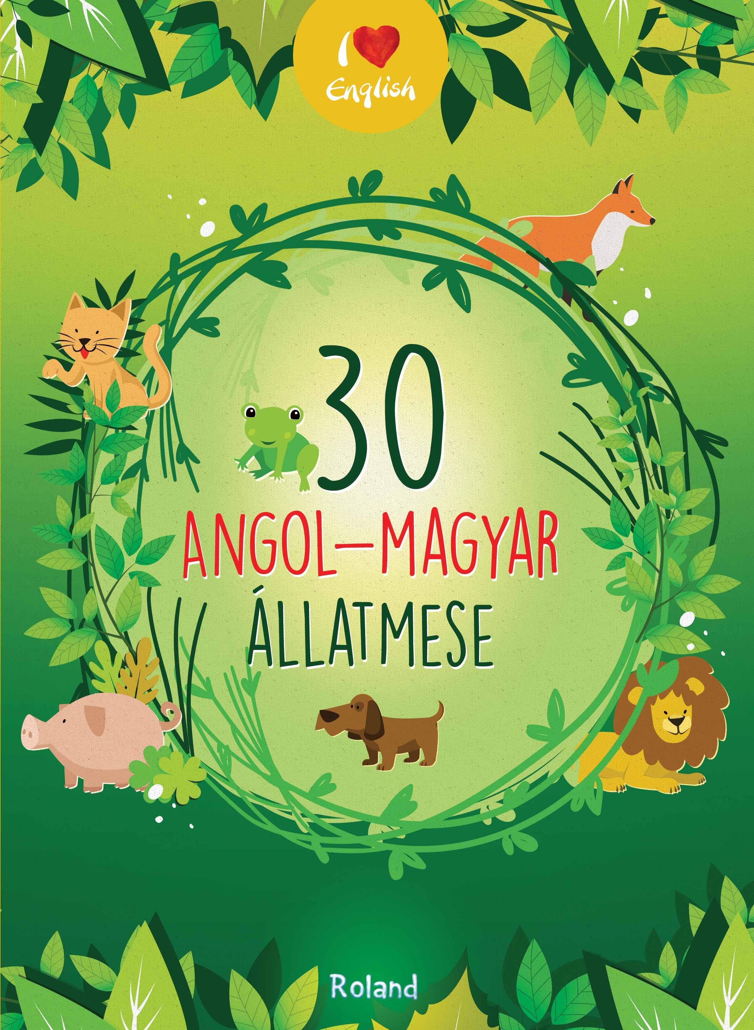 - - 30 ANGOL-MAGYAR ÁLLATMESE