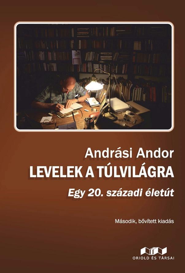 LEVELEK A TÚLVILÁGRA - MÁSODIK, BŐVÍTETT KIADÁS