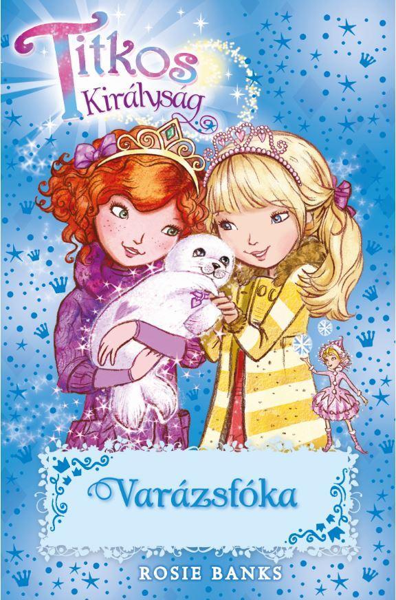 BANKS, ROSIE - TITKOS KIRÁLYSÁG 20. - VARÁZSFÓKA