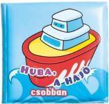 - HUBA, A HAJÓ CSOBBAN - FÜRDŐKÖNYVEK